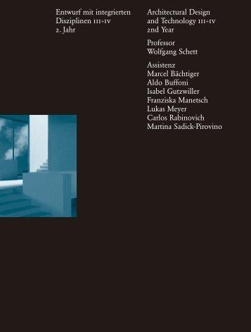 Entwurf mit integrierten Disziplinen iii+iv 2. Jahr ... - Professur Schett