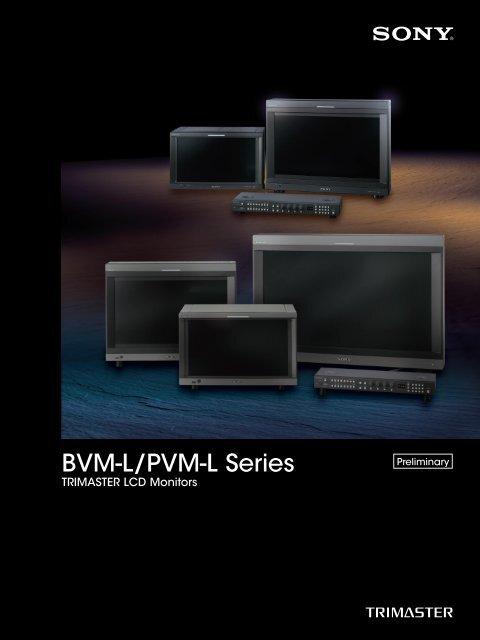 BVM-L/PVM-L Series - WTS Broadcast