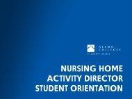 nursing home activity director student orientation - Alamo Colleges
