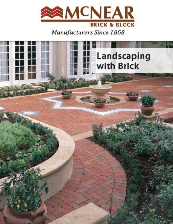 Landscaping with Brick - McNear Brick and Block