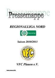 Zu – und Abgänge Saison 2010/2011 Zugänge ... - VFC Plauen e.V