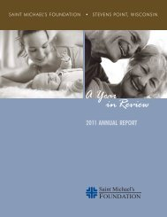 Saint Michael's Foundation 2011 Annual Report - Ministry Health Care