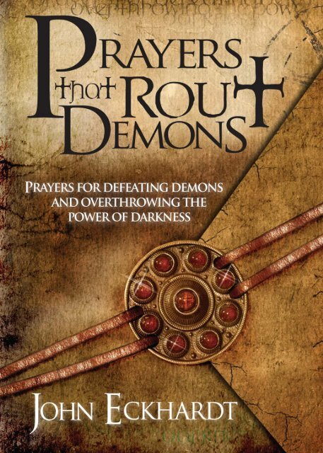 Prayers that Rout the demons - John Eckhardt