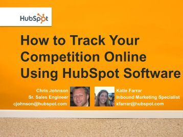 How to Track Your Competition Online Using Hubspot Software