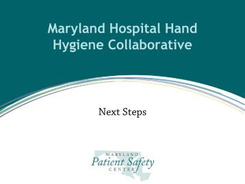 Q & A, Timeline, Next Steps - Maryland Patient Safety Center