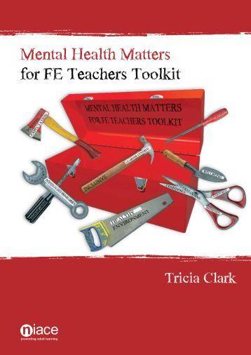 Mental Health Matters for FE Teachers Toolkit - ESCalate