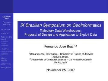 IX Brazilian Symposium on GeoInformatics