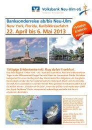 22. April bis 6. Mai 2013 - Volksbank Neu-Ulm eG