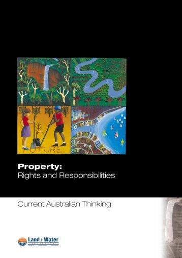 Property: Rights and Responsibilities - Current Australian Thinking