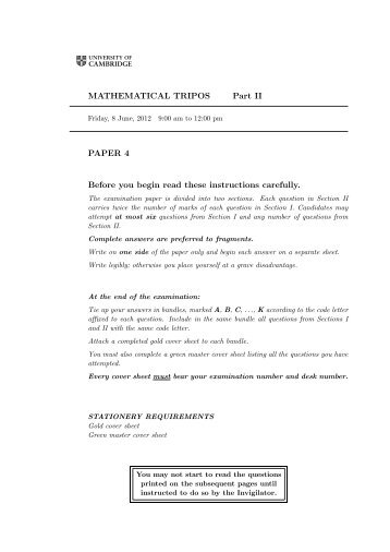 MATHEMATICAL TRIPOS Part II PAPER 4 Before you begin read ...