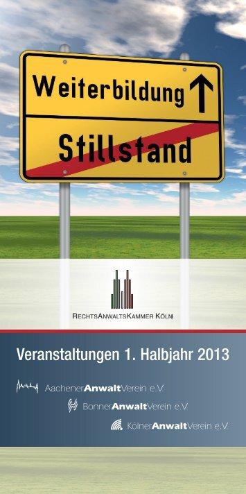 Veranstaltungen 1. Halbjahr 2013 - Rechtsanwaltskammer Köln