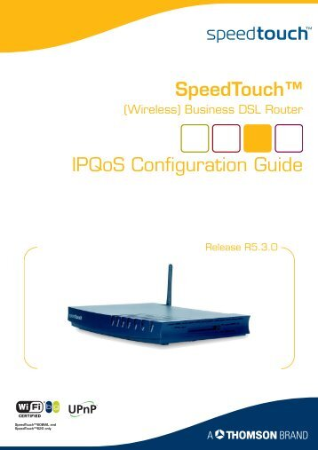"SpeedTouchâ""¢ IPQoS Configuration Guide - NinaZero"