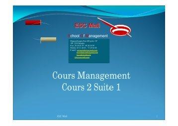 Cours Management Cours 2 Suite 1 - ESC MALI