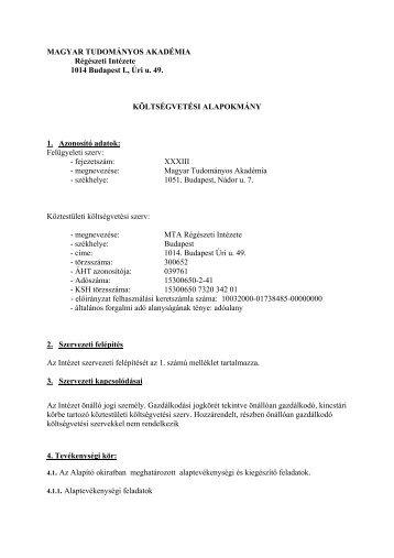 Költségvetési Alapokmány 2007 - MTA Régészeti Intézet - Magyar ...
