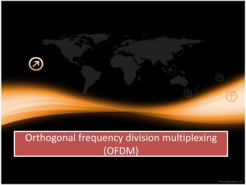 Orthogonal frequency division multiplexing (OFDM) Orthogonal ...