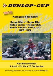 Kategorien am Start: Rotax Micro · Rotax Mini Rotax ... - Karting.ch