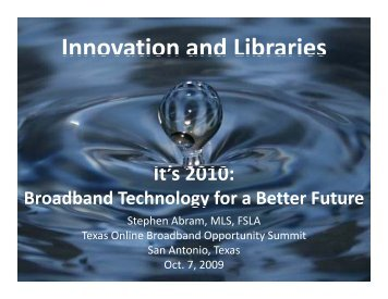 Innovation and Libraries: It's 2010 - Stephen's Lighthouse