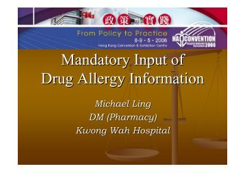 From Policy to Practice - Mandatory Input of Drug Allergy Information