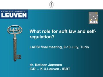 Katleen Janssen, What Role for Soft Law and Self Regulation?
