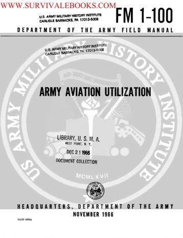 FM 1-100 ( Army Aviation Utilization ) 1966 - Survival Books