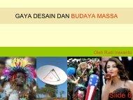 GAYA DESAIN DAN BUDAYA MASSA