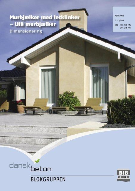 Murbjælker med letklinker – LKB murbjælker - Dansk Beton
