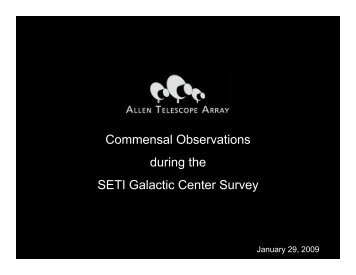 Commensal Observations during the SETI Galactic Center Survey