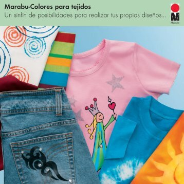 Marabu-Colores para tejidos Un sinfín de posibilidades para ...