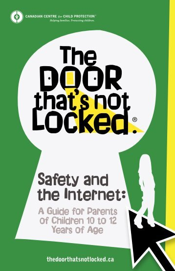 Safety & the Internet 10-12 Years - The Door That's Not Locked