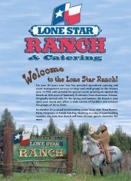 For over 20 years Lone Star  has provided ... - Lone Star Texas Grill