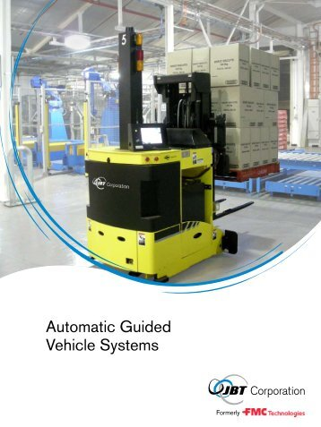 Automatic Guided Vehicle Systems - JBT Automated Guide Vehicles