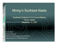 Mining in Southeast Alaska - Southeast Conference
