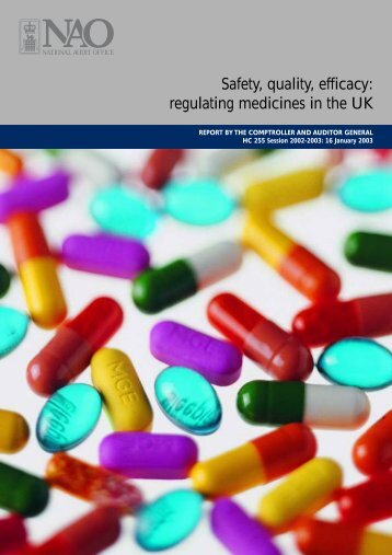 Safety, Quality, Efficacy: Regulating Medicines in the UK