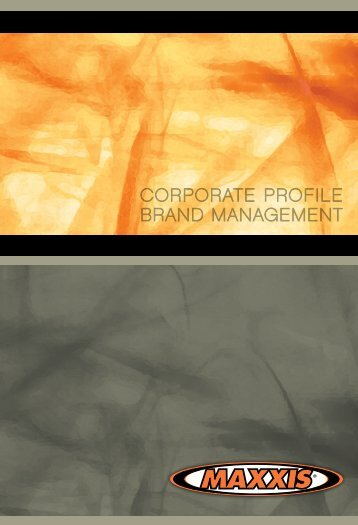 CORPORATE PROFILE BRAND MANAGEMENT - Maxxis