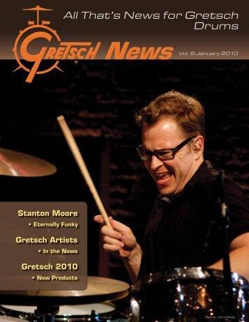 Stanton Moore Gretsch Artists Gretsch 2010 - Gretsch Drums