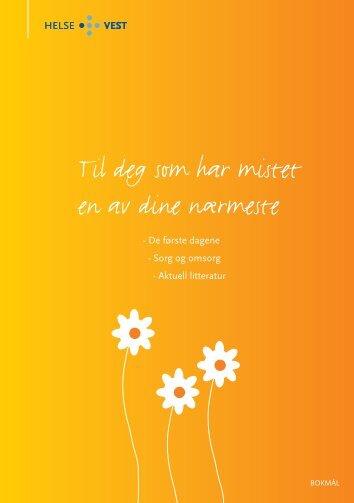 Til deg som har mistet en av dine nærmeste - Helse Bergen