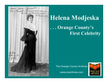 Helena Modjeska - Orange County