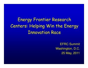 Energy Frontier Research Centers: Helping Win the Energy ...