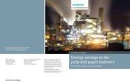 Energy savings in the pulp and paper industry - Siemens Industry, Inc.