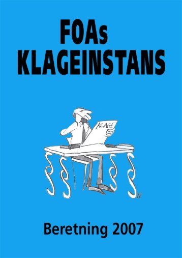 FOAs KLAGEINSTANS - Beretning 2007