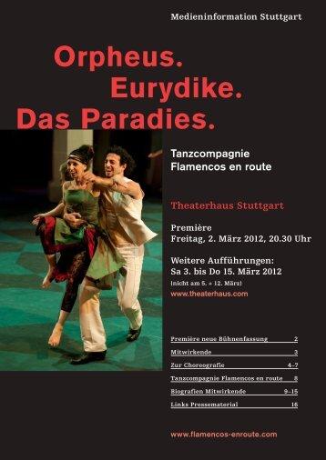 Orpheus. Eurydike. Das Paradies. - flamencos en route