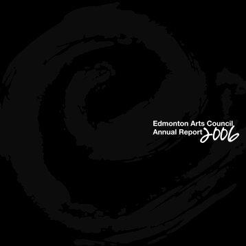 i • Edmonton Arts Council Annual Report2006