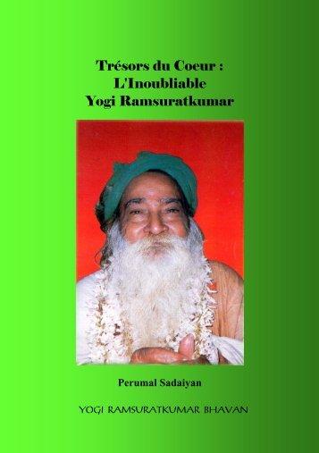 Trésors du Coeur : L'Inoubliable Yogi Ramsuratkumar