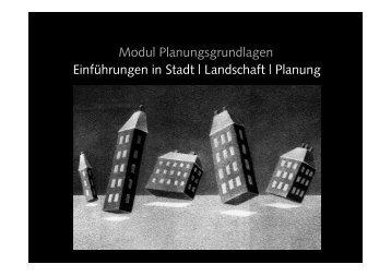 Einführungen in Stadt | Landschaft | Planung Modul ...