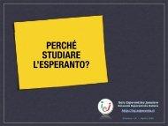PERCHÉ STUDIARE L'ESPERANTO? - Itala Esperantista Junularo