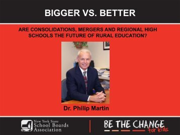 Bigger Vs. Better - New York State School Boards Association