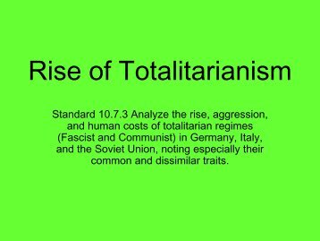 rise of totalitarianism Historically, totalitarianism rises because societies are reluctant, hesitant, and afraid to call it what it is hannah arendt, viktor frankl, and nearly every other great scholar of.