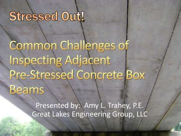 Common Challenges Inspecting Adjacent Prestressed Concrete Box ...