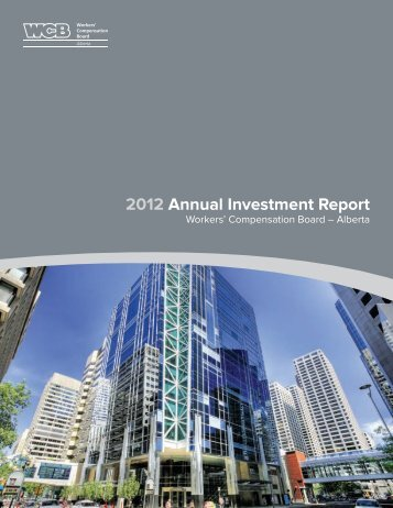 2012 Annual Investment Report - Workers' Compensation Board