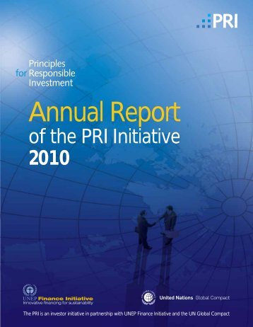 PRI Annual Report | 2010 - Principles for Responsible Investment